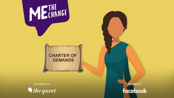 At <b>The Quint's</b> 'Me, The Change' event, a charter of demands was released based on the issues raised by first-time women voters through the campaign.
