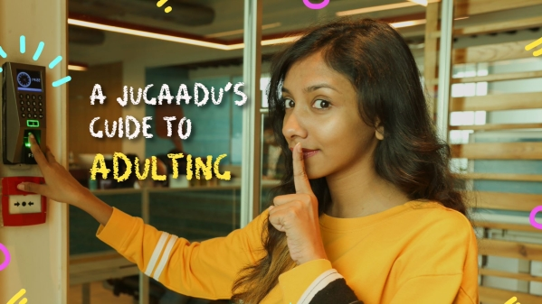 A Jugaadu's Guide to Adulting: Keep Calm and Keep Adulting