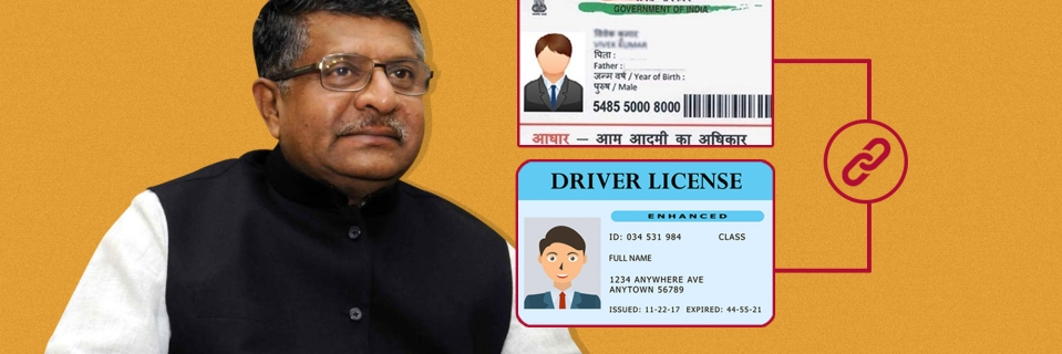 Ravi Shankar Prasad has claimed that the government will make linking driving licences with Aadhar mandatory.