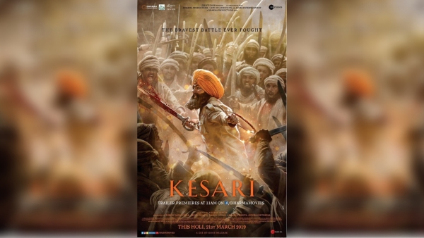 Akshay Kumar Plays A Real Life War Hero in Epic 'Kesari' Trailer