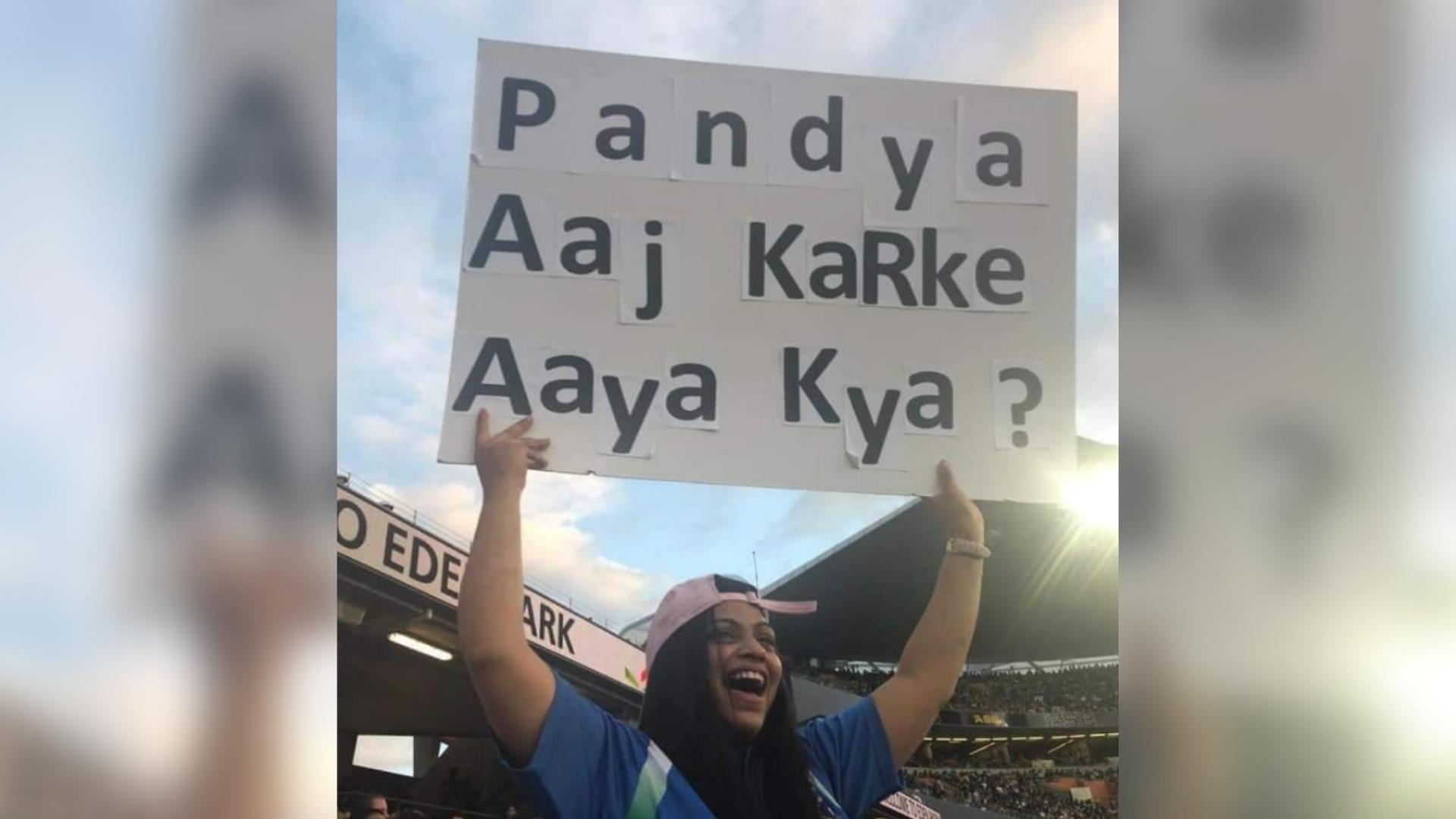 Girl Trolls Hardik Pandya, Flashes 'Aaj Karke Aaya Kya?' Placard