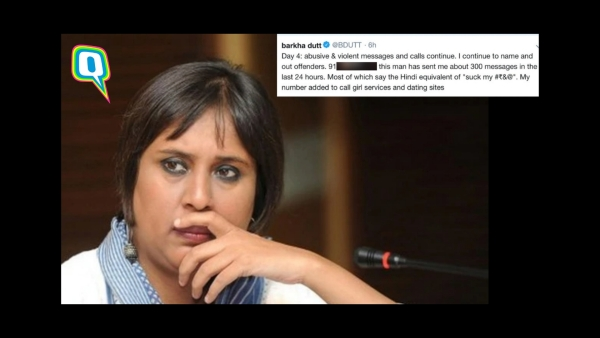 Journalist Barkha Dutt's recent experience has made one thing clear.