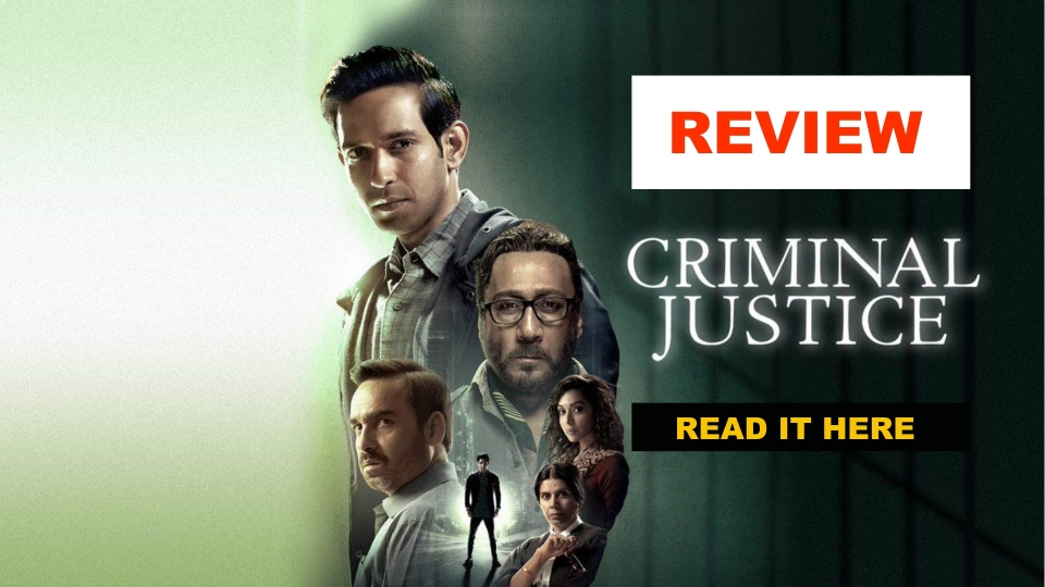 Review of Criminal Justice Now Streaming on Hotstar