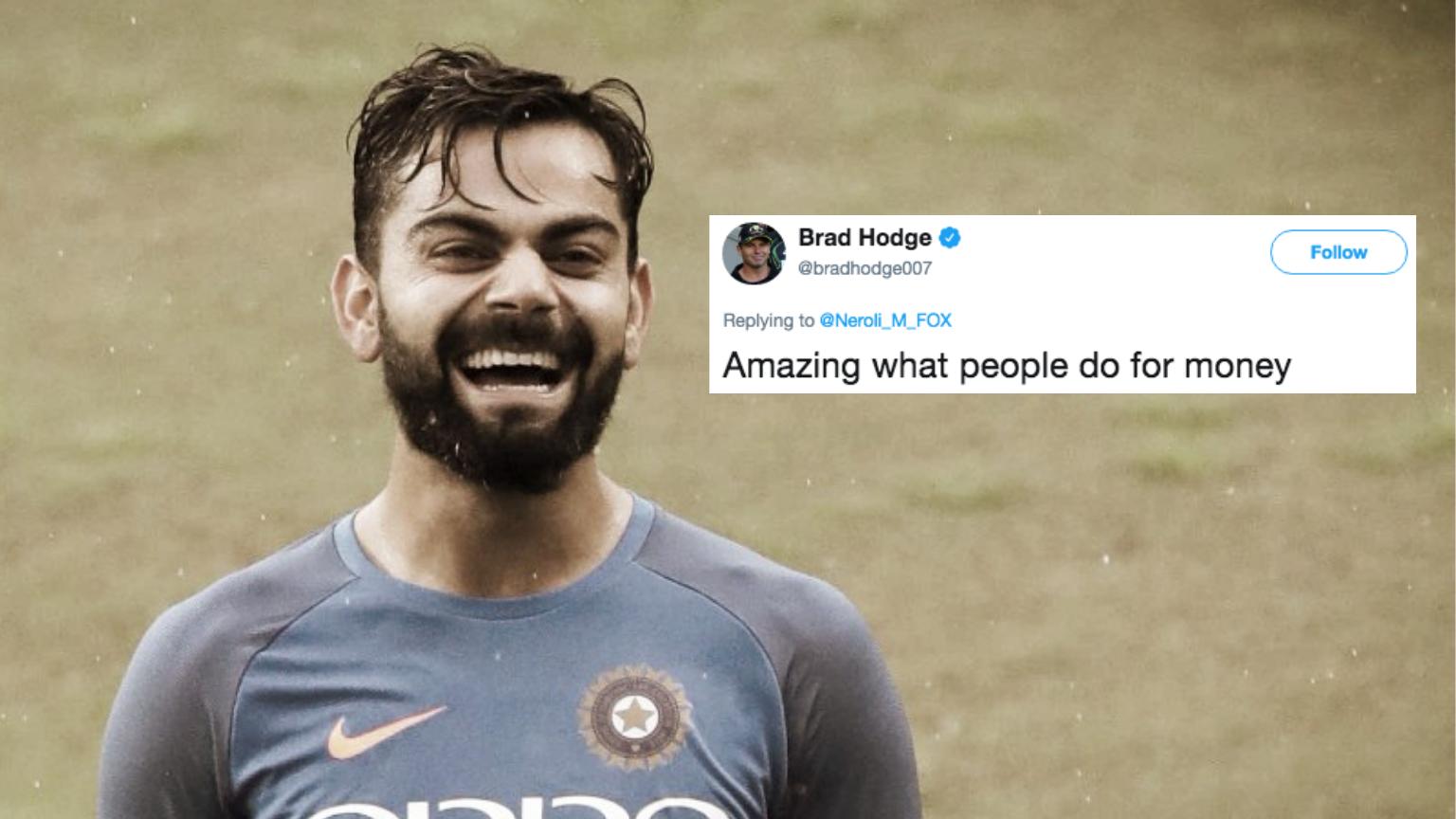 'Amazing What People Do for Money': Hodge Trolled for Kohli Tweet