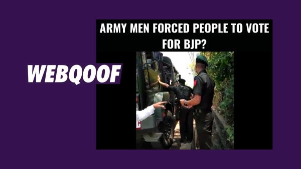 The claims made in the video alleges army men casting proxy votes and campaigning for the BJP.