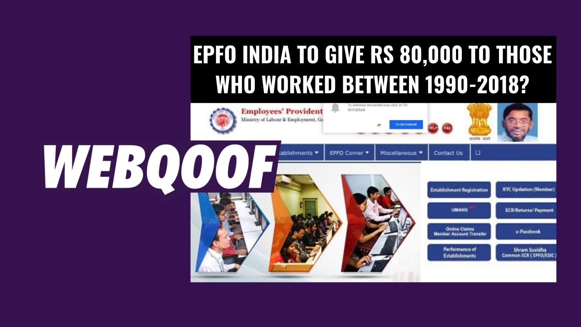 EPFO India Not Giving Rs 80,000 to Those Who Worked From 1990-2018