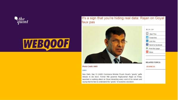 Raghuram Rajan did not take a dig at Piyush Goyal for his comments on the economy.
