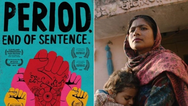 'Period. End of Sentence.' is a documentary on menstruation issues in rural India.