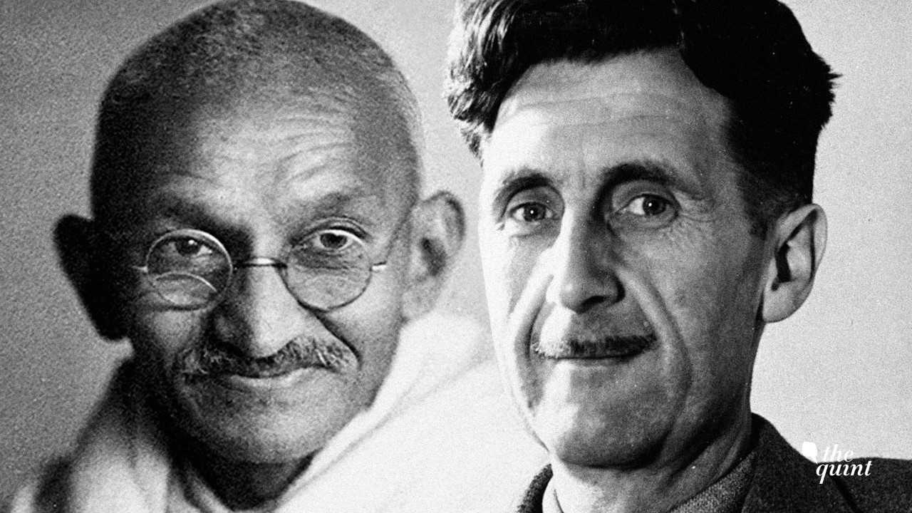 gandhi and george orwell  author of 1984 and animal farm