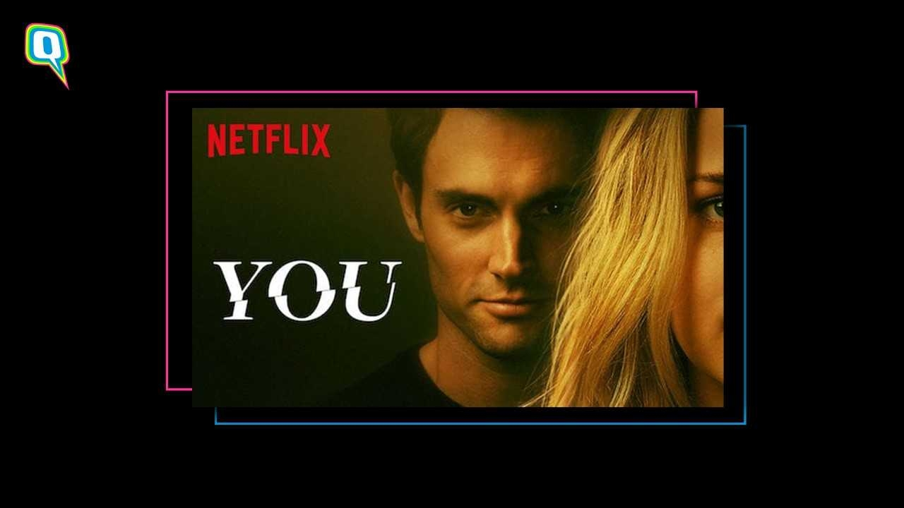 Why I Watched Netflix's 'You' And Freaked Out