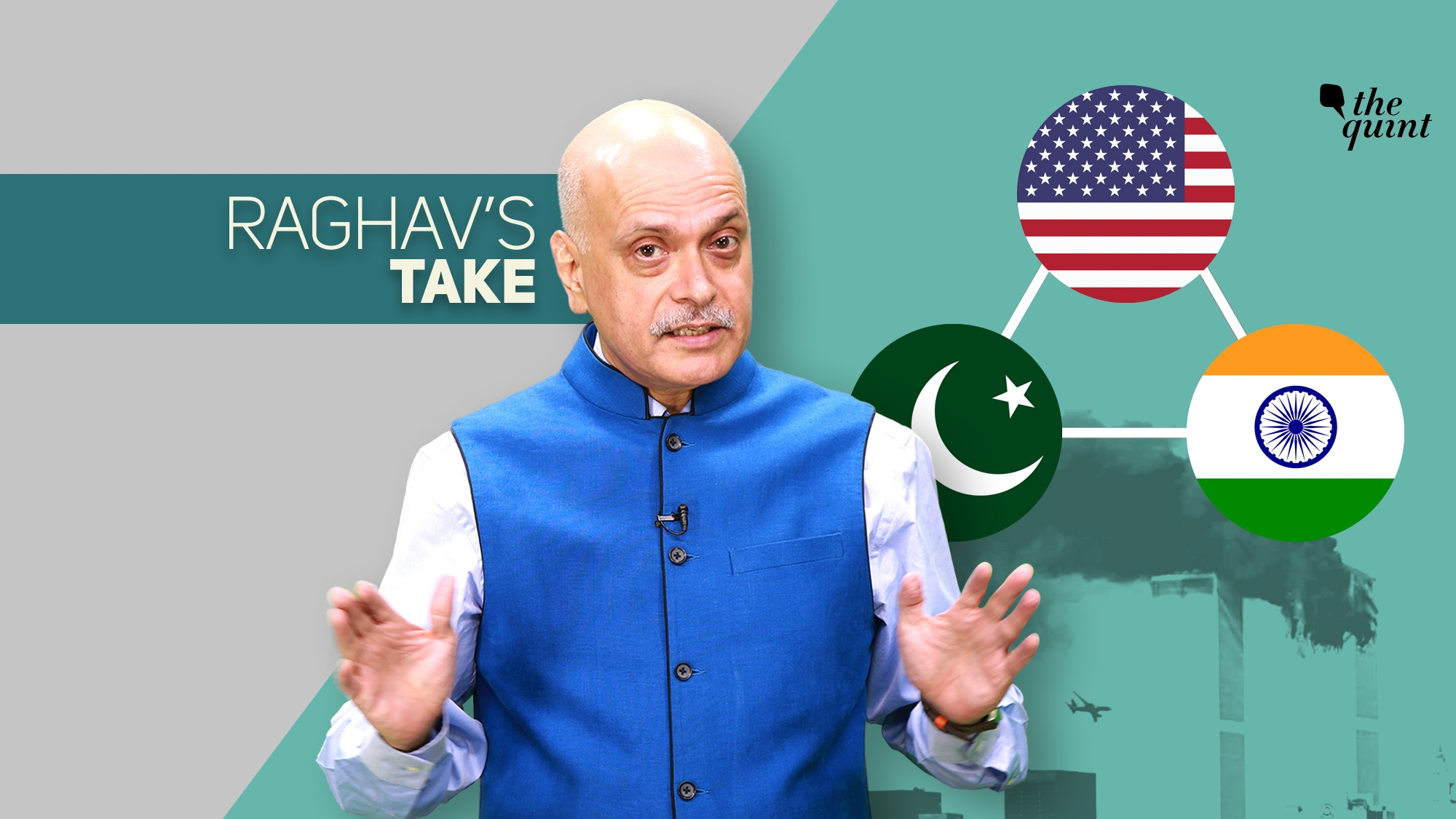 How 9/11 Changed the World & America-Pakistan-India Trilateral