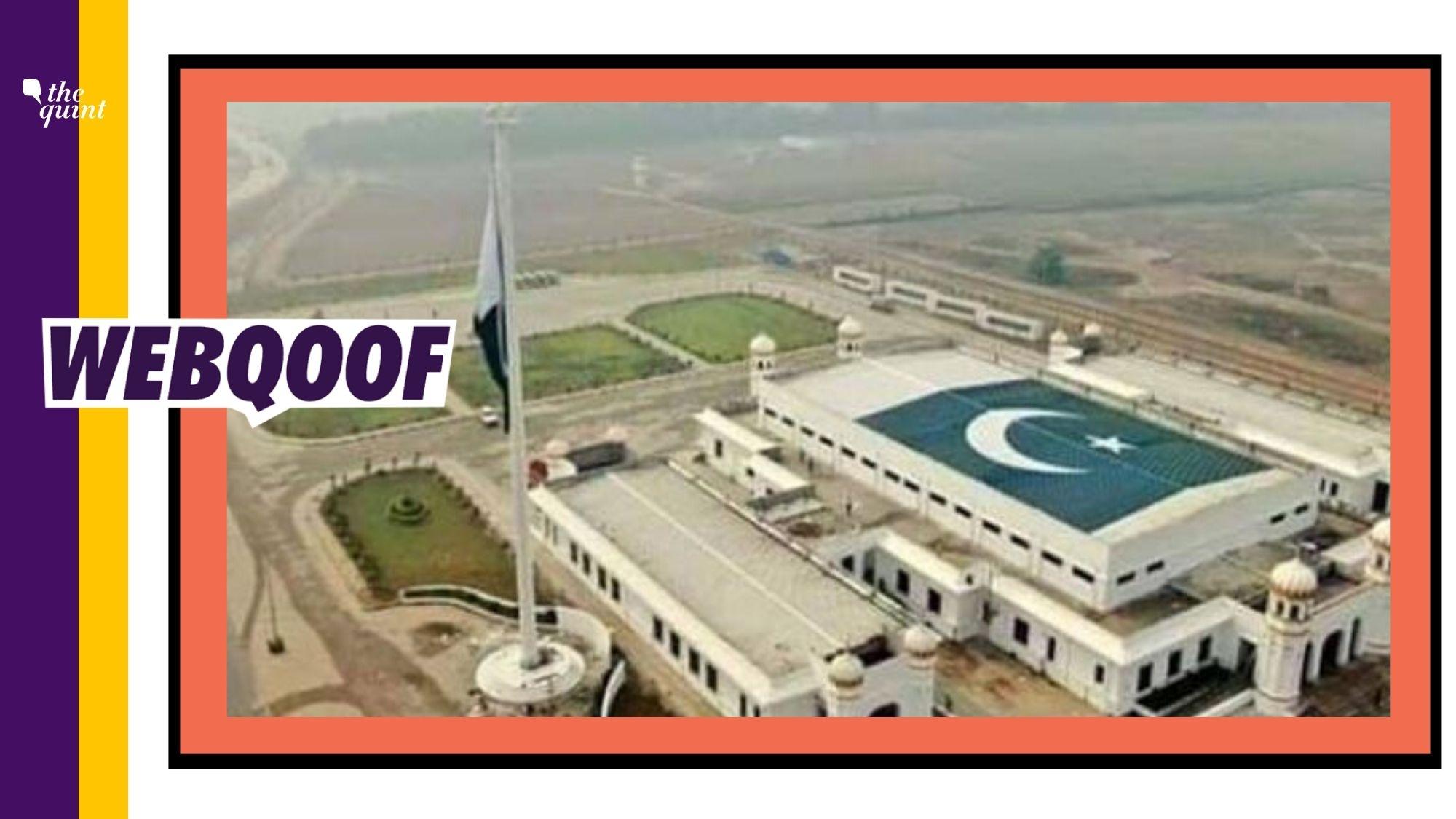 Pak Flag Atop Kartarpur Sahib? No, It's the Immigration Office
